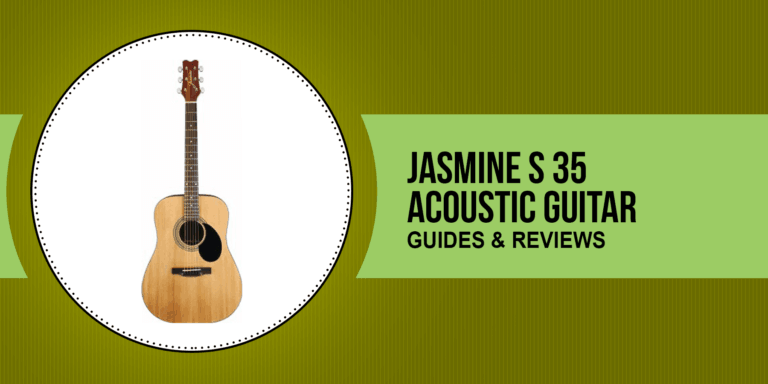 Jasmine S 35 Acoustic Guitar Review