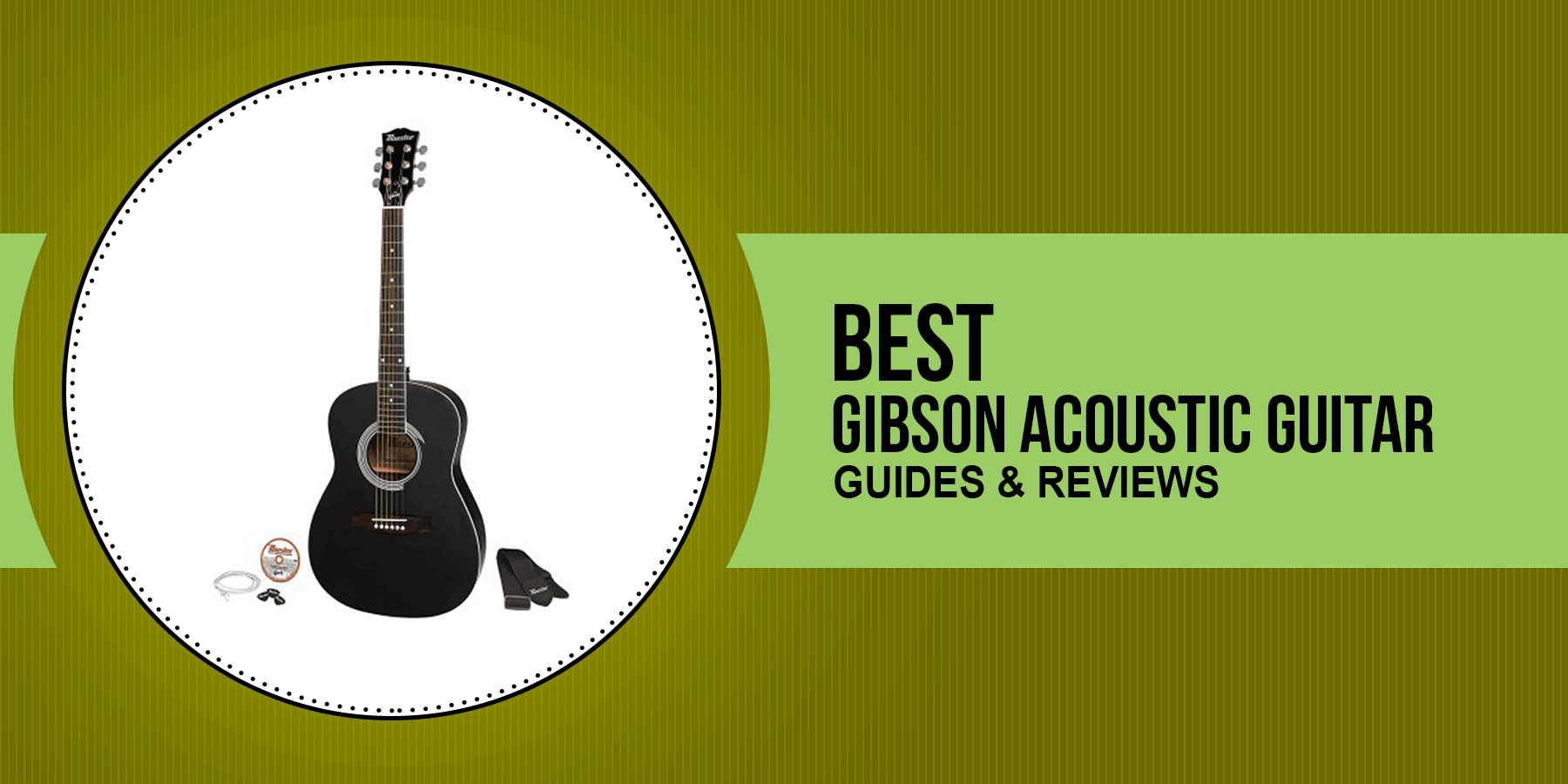 Best Gibson Acoustic Guitar