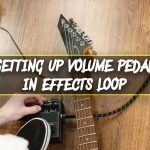 Setting up volume pedal in an effects loop