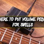 Where-to-put-volume-pedal-for-swells