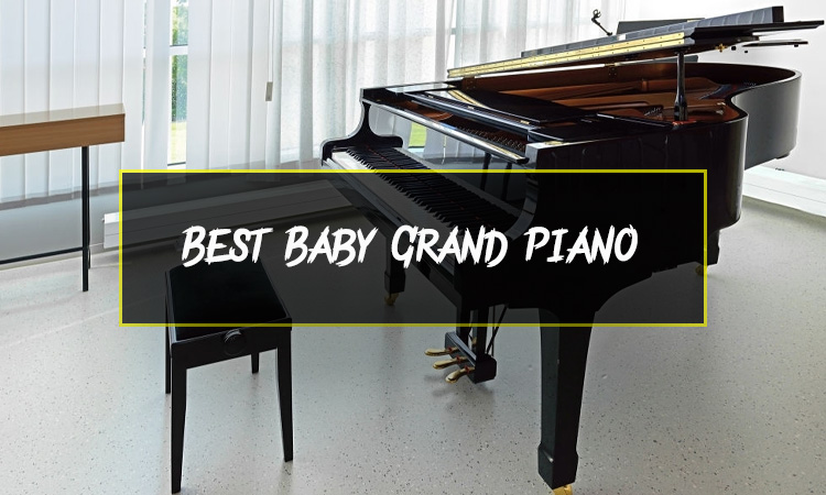 5 Best Baby Grand Piano Reviews 2021 (Editors Best Choice)